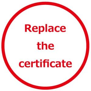 Replace the certificate