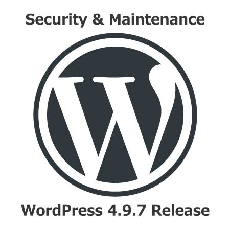 WordPress4.9.7 Security & Maintenance Release