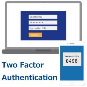 2要素認証 Two Factor Authentication