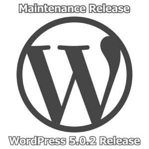 WordPress 5.0.2 Maintenance Release