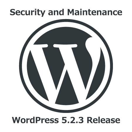 WordPress 5.2.3 Security & Maintenance Release